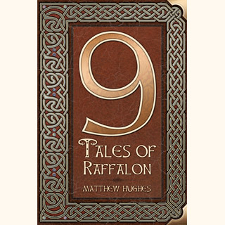 9 Tales of Raffalon by Matthew Hughes