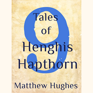 Nine Tales of Henghis Hapthorn