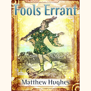 Fools Errant: a novel of the Archonate