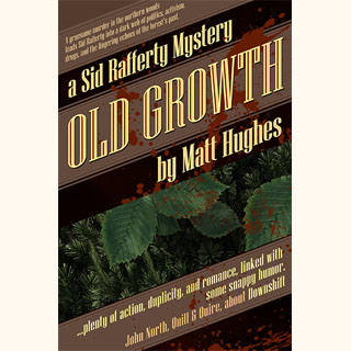 Old Growth (a Sid Rafferty Mystery)