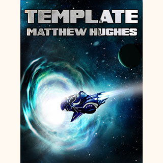 Template: a Novel of the Archonate