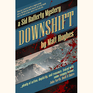 Downshift (a Sid Rafferty Mystery)